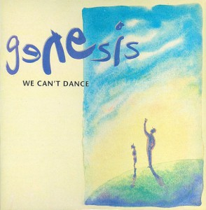 Genesis ‎– We Can't Dance