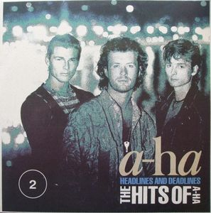 a-ha ‎– Headlines And Deadlines: The Hits Of A-Ha - 2